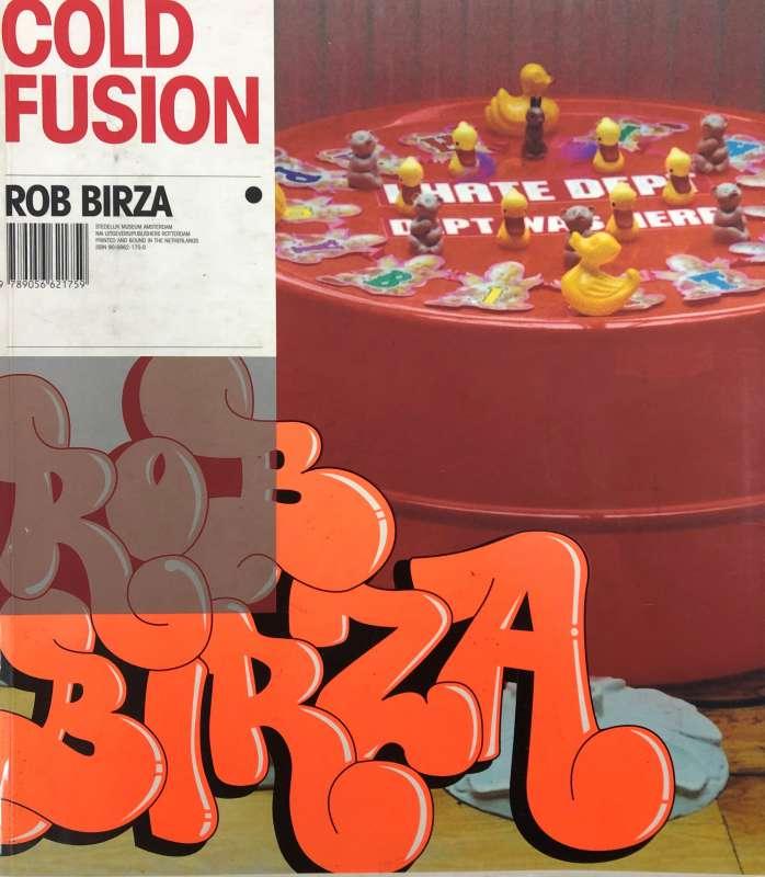 Rob Birza - Cold Fusion, 2000